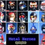 Nihon No Sekai – Projeto Tokusatsu 03- Metal Heroes
