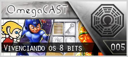 Omega Cast – Episódio 5 – eu vivenciei os 8 bits