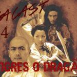 Omegacast – Episodio 64 – Os Tigres e o dragão