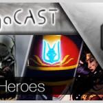 Omega Cast - Episodio 4 - Omega Heroes
