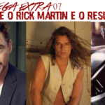 OmegaExtra 07 - O Cache, O Rick Martin e o Resultado