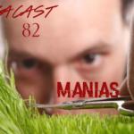 Omegacast - Episódio 82- Manias