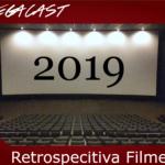 Omegacast - Episódio 89 - Retrospectiva Filmes de 2019